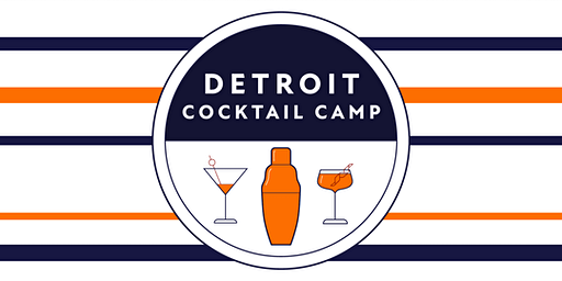 Spring into the Roaring 20s: Detroit Cocktail Camp - 1st Seating