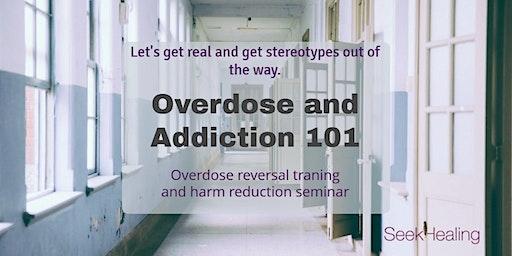 Overdose and Addiction 101