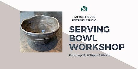 Serving Bowl Workshop tickets