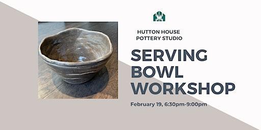 Serving Bowl Workshop