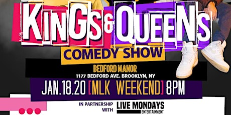 LMAO KINGS & QUEENS COMEDY SHOW, an MLK Weekend Celebration!! tickets
