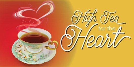 High Tea for the Heart