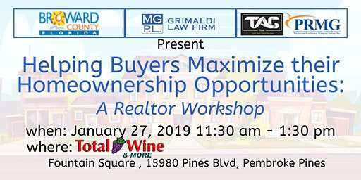 Helping Buyers Maximize Their Homeownership Opportunities-Realtor Workshop