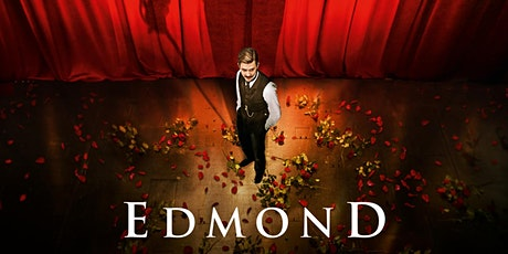 Film and Performance: Edmond - presented by Stéphanie Goud tickets
