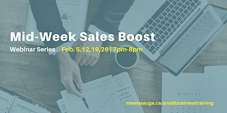 Mid-Week Sales Boost - 4-Part Webinar Series  tickets