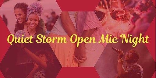 """Black History Continues: """"Quiet Storm"""" Open Mic"""