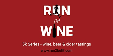 Run or Wine 5k, September 2020 tickets