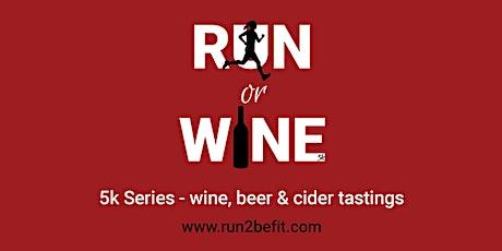 Run or Wine 5k, September 2020 tickets