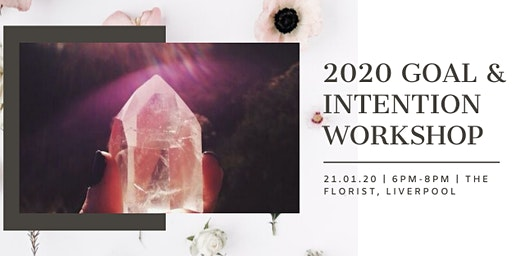 2020 Goal and Intention Setting Workshop