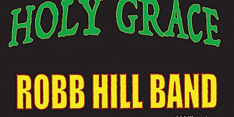 Holy Grace, Robb Hill Band, Karen Fowlie Band, DM604 tickets