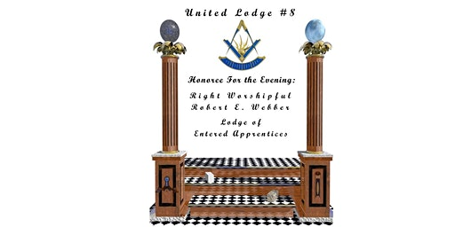 United Lodge #8 Table Lodge - Honoring Bob Webber