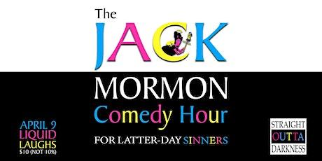 The Jack Mormon Comedy Hour (Boi) tickets