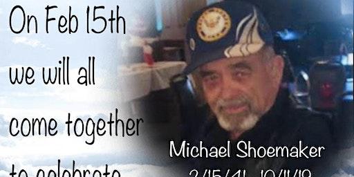 Michael Shoemaker -  Celebration of Life