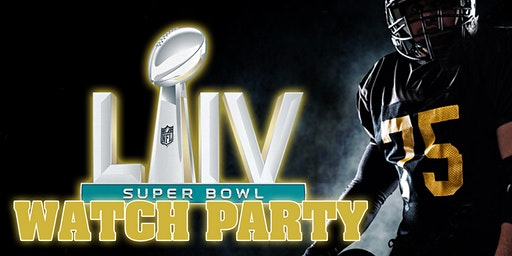 Super Bowl 54 Watch Party!