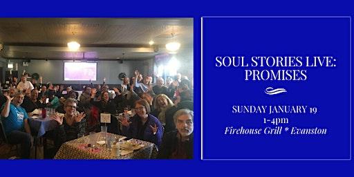 Soul Stories Live: PROMISES * Jan 19