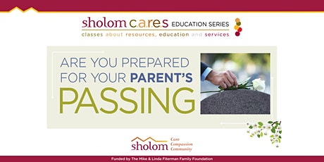Are You Prepared for Your Parent's Passing? tickets