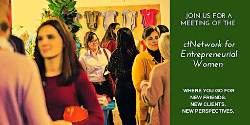 ctNetwork for Entrepreneurial Women (N.E.W.) Meeting #6