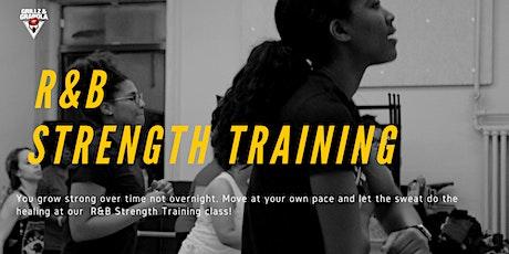 R&B  Strength Training tickets