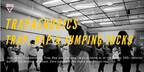 TrapAerobics - Trap, Rap and Jumping Jacks! tickets