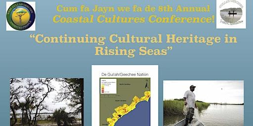 Coastal Cultures Conference 2020: Continuing Cultural Heritage & Rising Sea