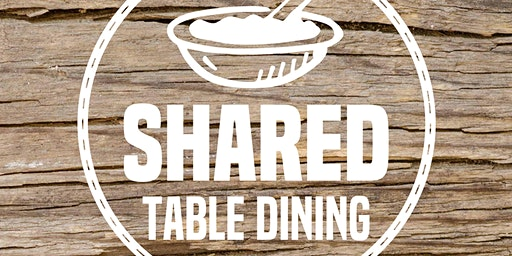 Shared Table - Mystery Pop Up Restaurant