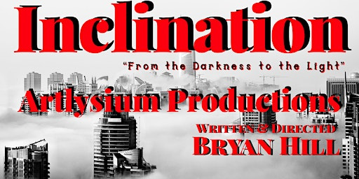 INCLINATION Movie Premiere by Artlysium Productions