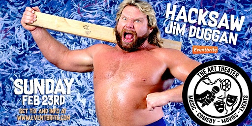 An Evening With WWE Legend Hacksaw Jim Duggan!