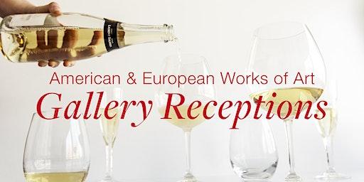American & European Works of Art Gallery Receptions
