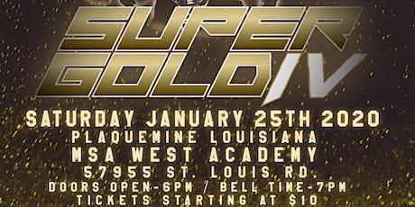 Super Gold IV tickets