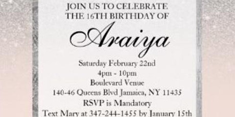 Araiya's Sweet 16 Birthday Party tickets