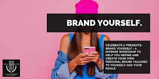 Brand Yourself.