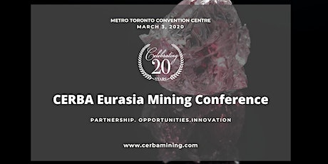 PDAC | CERBA EURASIA MINING CONFERENCE 2020 tickets
