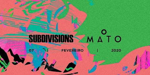 Subdivisions x O MATO