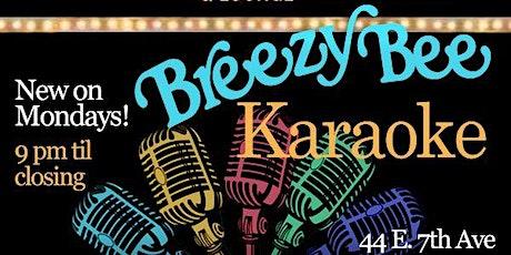 Breezy Bee Karaoke tickets