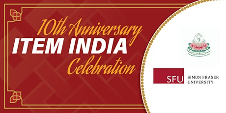 ITEM India 10th Anniversary Celebration  tickets