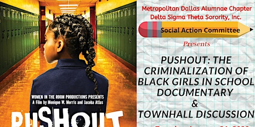 Pushout: The Criminalization of Black Girls In School Documentary & Townhal