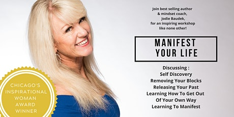 Manifest Your Life - A Transformational Workshop with Jodie Baudek tickets