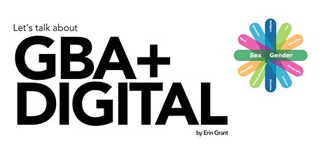 Webinar | Let's Talk about GBA+ and Digital! tickets