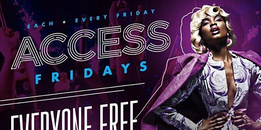 Access Lounge Fridays... Trap Music Karaoke 8p-11p After Party 11-2am NO COVER ALL NIGHT