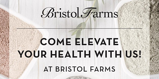 Elevate Your Health at Bristol Farms Yorba Linda