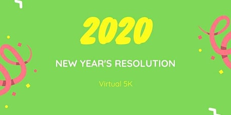 New Year's Resolution 2020 Virtual 5K tickets