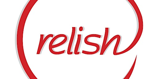 Do you Relish? Speed Riverside Dating (Ages 24-36) | Singles event