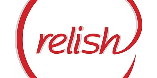 Do you Relish? Speed Riverside Dating | Ages 24-36 | Singles event