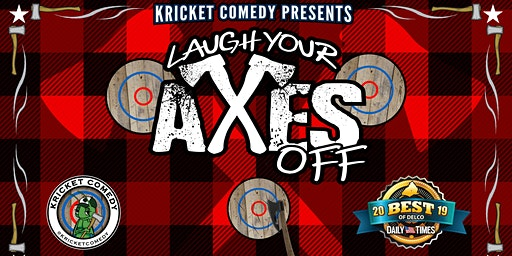 Kricket Comedy Presents: Laugh Your Axes Off
