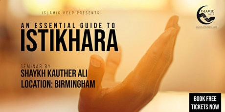 Istikhara - An Essential Guide - Birmingham tickets