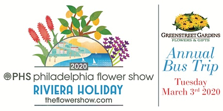 Greenstreet Gardens Lothian 2020 Philadelphia Flower Show Bus Trip tickets