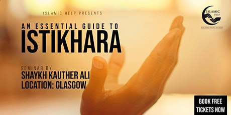 Istikhara - An Essential Guide - Glasgow tickets