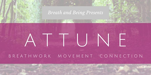 Attune: Breath Workshop