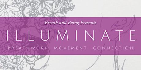 Illuminate: Breathwork, Movement, & Connection tickets