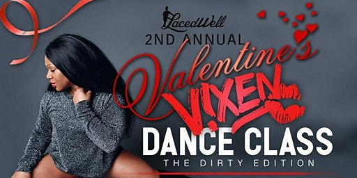 The Second Annual Valentine Vixen Dance Class - The Dirty Edition